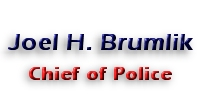 Joel H. Brumlik, Chief of Police